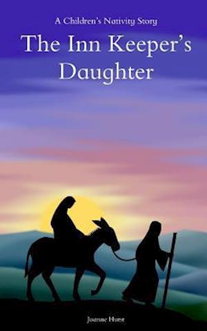 Bog, paperback The Inn Keepers Daughter af Joanne Hurst