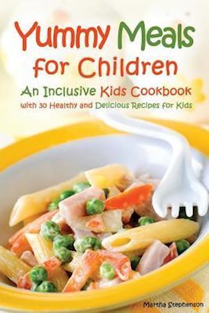 Bog, paperback Yummy Meals for Children af Martha Stephenson
