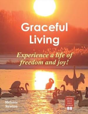 Bog, paperback Graceful Living af Melanie Newton