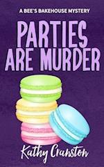 Parties Are Murder af Kathy Cranston