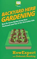 Backyard Herb Gardening