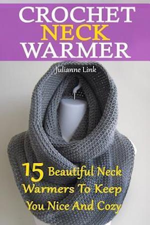 Bog, paperback Crochet Neck Warmer af Julianne Link