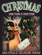 Everything Is Everything Christmas Vol. 2 Grayscale Coloring Book af Everything Is Everything