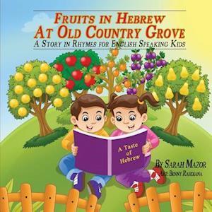 Bog, paperback Fruits in Hebrew at Old Country Grove af Sarah Mazor