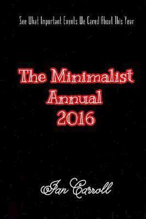 Bog, paperback The Minimalist Annual 2016 af MR Ian Carroll