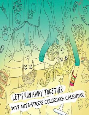 Bog, paperback 2017 Anti-Stress Coloring Calendar af Mary Lou Brown, Sandy Mahony