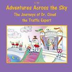 The Journeys of Dr. Cloud, the Traffic Expert af J. Tal