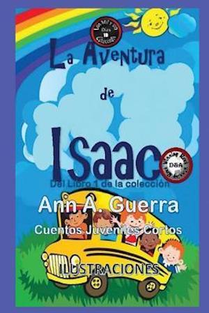 Bog, paperback La Aventura de Isaac af MS Ann a. Guerra, MR Daniel Guerra