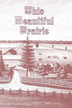 Bog, paperback This Beautiful Prairie af Debra Christiansen