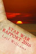 Star War Rapport 2016