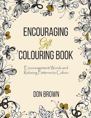 Bog, paperback Encouraging Gift Colouring Book af Don Brown, Encouragement Gift