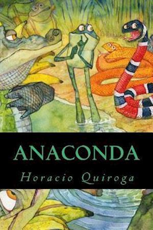 Bog, paperback Anaconda af Horacio Quiroga