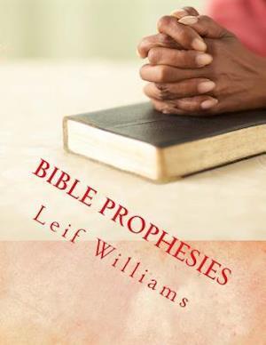 Bog, paperback Bible Prophesies af Leif Williams