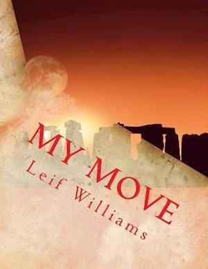 Bog, paperback My Move af Leif Williams