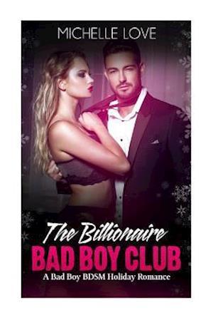 Bog, paperback The Billionaire Bad Boy Club af Michelle Love