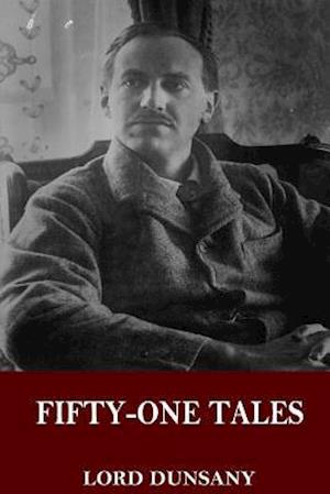 Bog, paperback Fifty-One Tales af Lord Dunsany