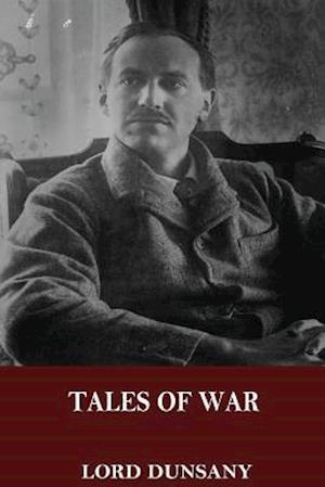 Bog, paperback Tales of War af Lord Dunsany