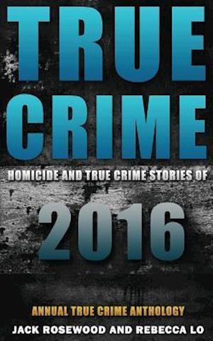 Bog, paperback True Crime af Jack Rosewood