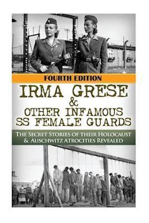 Bog, paperback Irma Grese & Other Infamous SS Female Guards af Robert Jenkins