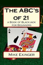 The ABC's of 21 af Mike Exinger