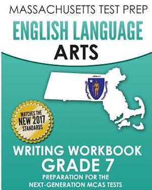 Bog, paperback Massachusetts Test Prep English Language Arts Writing Workbook Grade 7 af Test Master Press Massachusetts