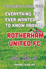 Everything You Ever Wanted to Know about - Rotherham United FC