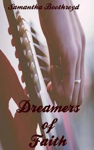 Bog, paperback Dreamers of Faith af Samantha Boothroyd