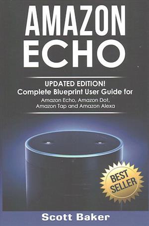 Bog, paperback Amazon Echo af Scott Baker