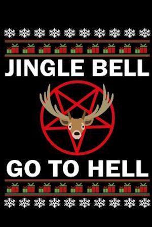 Bog, paperback Jingle Bell Go to Hell af Journals and More