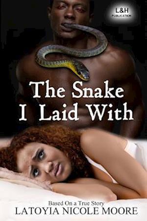 Bog, paperback The Snake I Laid with af Latoyia N. Moore