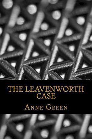 Bog, paperback The Leavenworth Case af Anne Katherine Green