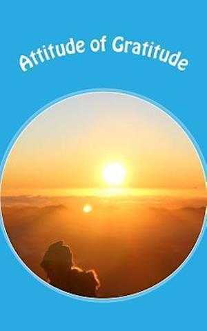 Bog, paperback Attitude of Gratitude af Inspirational Motivational Notebooks