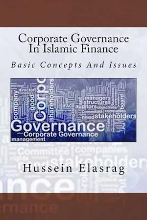 Bog, paperback Corporate Governance in Islamic Finance af Hussein Elasrag