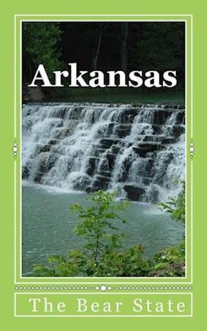 Bog, paperback Arkansas - The Bear State af Travel Books