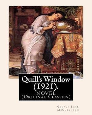 Bog, paperback Quill's Window (1921). by af George Barr Mccutcheon, C. Allan Gilbert