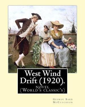 Bog, paperback West Wind Drift (1920). by af George Barr Mccutcheon