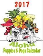 2017 Aloha Puppies & Dogs Calendar