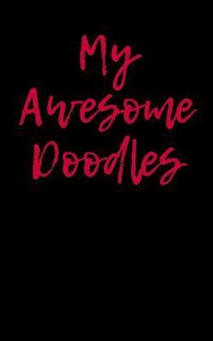 Bog, paperback My Awesome Doodles af Passion Imagination Journals
