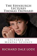 The Edinburgh Lectures Thomas Troward