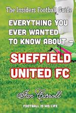 Everything You Ever Wanted to Know about - Sheffield United FC