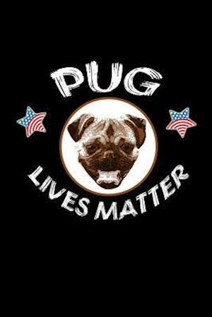Bog, paperback Pug Lives Matter af Journals and More