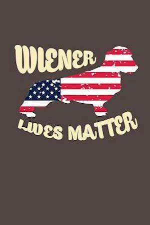 Bog, paperback Wiener Lives Matter af Journals and More