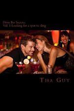 Dirty Bar Secrets af Tha Guy