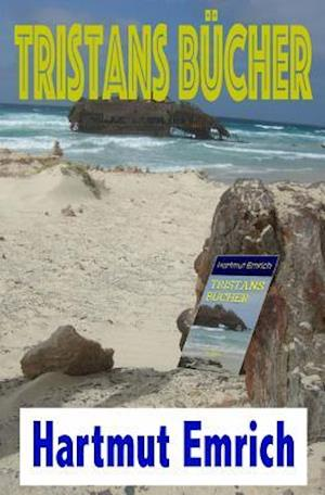 Bog, paperback Tristans Bucher af Hartmut Emrich