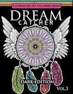 Dream Catcher Coloring Book Dark Edition Vol.3 af Dream Catcher Coloring Book, Una R. Richards