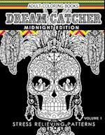 Dream Catcher Coloring Book Midnight Edition Vol.1 af Dream Catcher Coloring Book, Una R. Richards