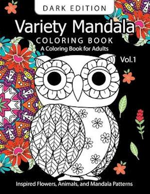 Bog, paperback Variety Mandala Book Coloring Dark Edition Vol.1 af Barbara W. Walker, Mandala Coloring Book Dark Edition
