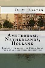 The City of Amsterdam, Netherlands, Holland