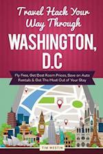 Travel Hack Your Way Through Washington, D.C