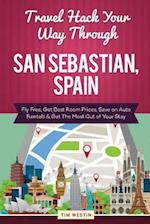 Travel Hack Your Way Through San Sebastian, Spain
